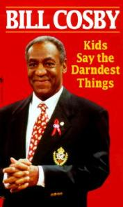 Kids-Say-the-Darndest-Things-Cosby-Bill-9780553581263